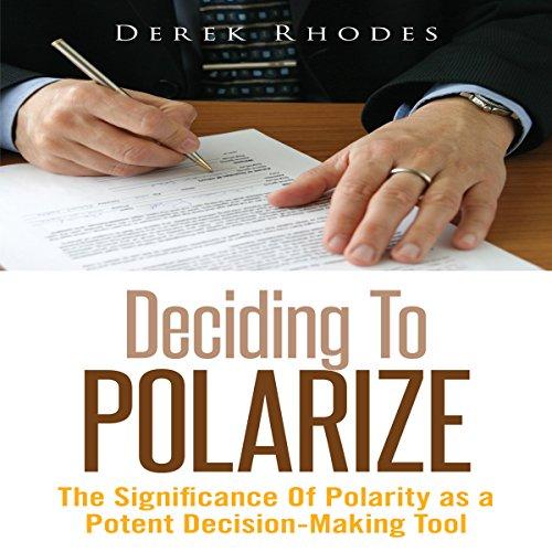 Deciding to Polarize audiobook cover art