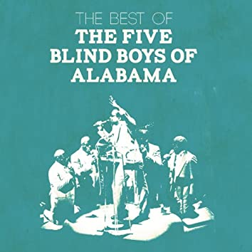 The Best of the Five Blind Boys of Alabama