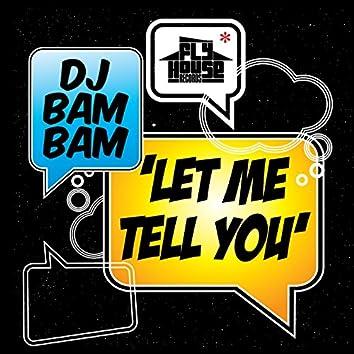 Let Me Tell You (Album Version) - Single