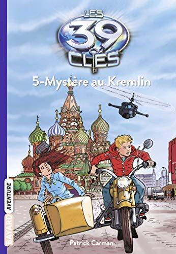 Les 39 Clés, Tome 5 : Mystère au Kremlin