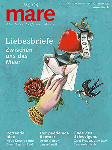 mare - Die Zeitschrift der Meere / No. 138 / Liebesbriefe: Zwischen uns das Meer