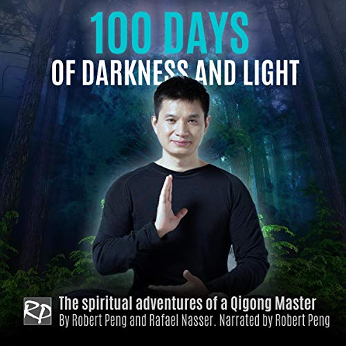 100 Days of Darkness and Light audiobook cover art