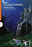 La casa maldita (Serie Naranja) (Spanish Edition)