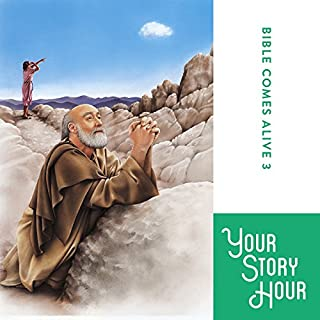 The Bible Comes Alive Series, Album 3 (Dramatized)                   By:                                                                                                                                 Your Story Hour                               Narrated by:                                                                                                                                 Your Story Hour                      Length: 10 hrs and 43 mins     79 ratings     Overall 4.8