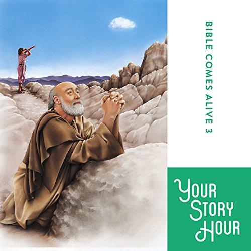 The Bible Comes Alive Series, Album 3 (Dramatized) Titelbild