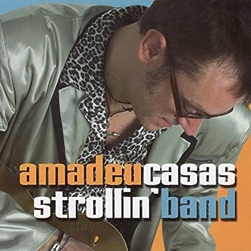 Amadeu Casas Strollin' Band