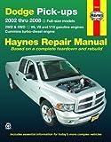 Haynes Dodge Pick-Ups: 2002 Thru 2008 (Haynes Repair Manual (Paperback)) by John A Wegmann (15-Jan-2009) Paperback