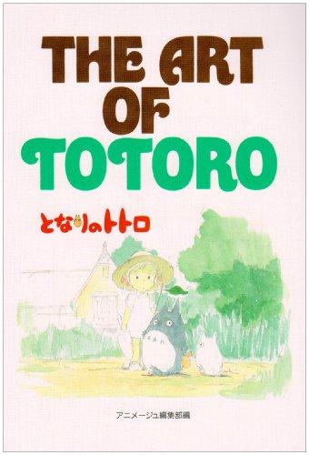 The art of Totoro (ジ・アート・シリーズ (13))の詳細を見る