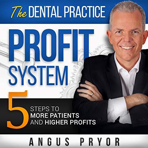 Couverture de The Dental Practice Profit System