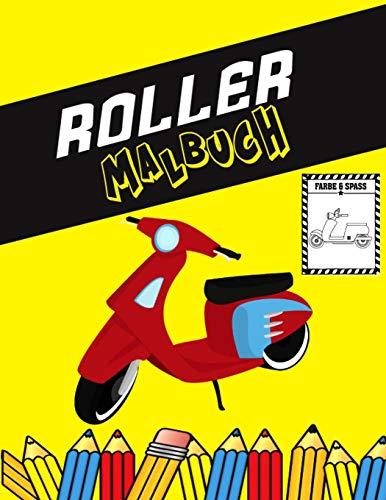 Roller Malbuch: Farbe und Spaß! Kinder werden mit diesem fantastischen Roller-Malbuch etwas über Roller lernen.