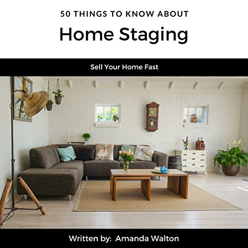 50 Things to Know About Home Staging audiobook cover art