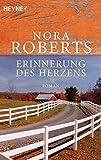 Erinnerung des Herzens von Nora Roberts