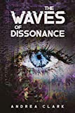 The Waves of Dissonance (Notion Waves)
