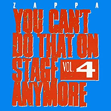 You Can't Do That On Stage Anymore, Vol. 4