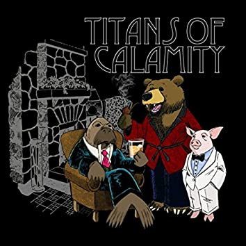 Titans of Calamity