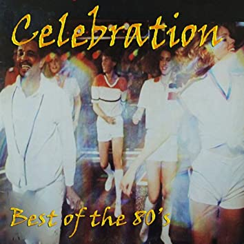 Celebration - Best of the 80's