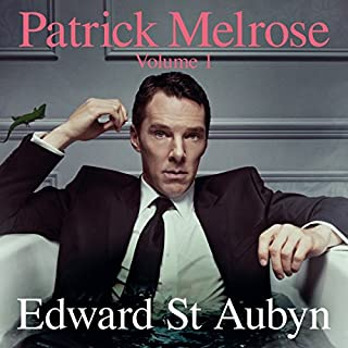 Patrick Melrose, Volume 1: Never Mind, Bad News and Some Hope cover art