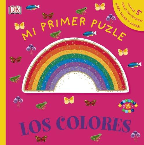 Mi primer puzle. Los colores (Castellano - A Partir De 0 Años - Proyecto De 0 A 3 Años - Libros Sensoriales)