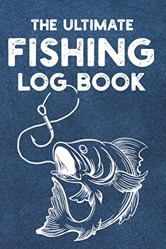 The Ultimate Fishing Log Book: The Essential Canal Fishing Accessory For The Tackle Box