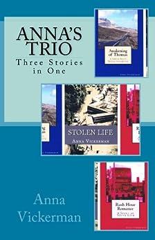 Anna's Trio: Three Stories in One (English Edition) de [Anna Vickerman]