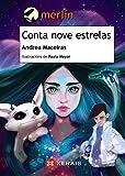 Conta nove estrelas (INFANTIL E XUVENIL - MERLÍN E-book) (Galician Edition)