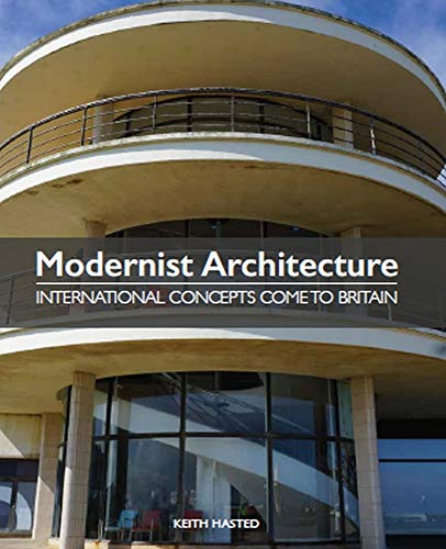 Modernist Architecture: International Concepts Come to Britain