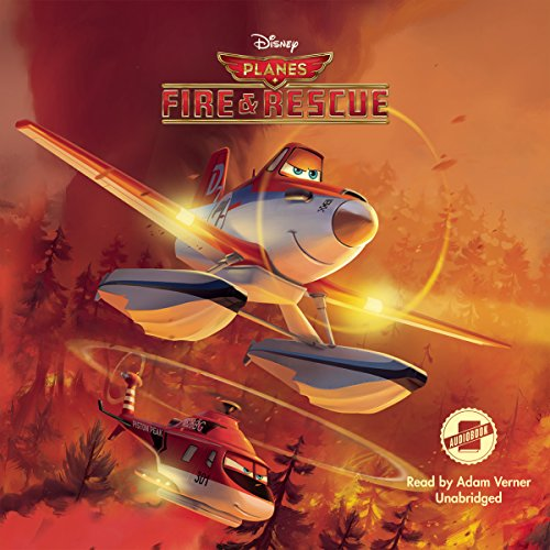 Planes: Fire & Rescue audiobook cover art