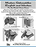 Modern Side Saddles, English and Western: For the Model Horse Arena: 1 (Model Horse Tack School)