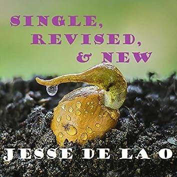 Single, Revised, & New