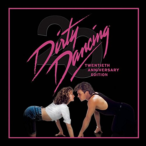 Dirty Dancing: 20th Anniversary Edition