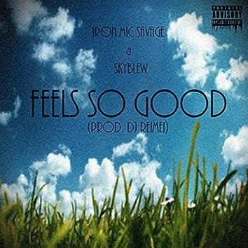 Feel so Good (Prod. By DJ Reimei)
