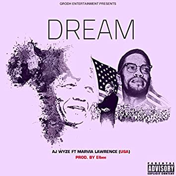 Dream (feat. Marvia Lawrence)
