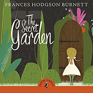 The Secret Garden     (A Puffin Book)              By:                                                                                                                                 Frances Hodgson Burnett                               Narrated by:                                                                                                                                 Indira Varma                      Length: 8 hrs and 25 mins     44 ratings     Overall 4.8