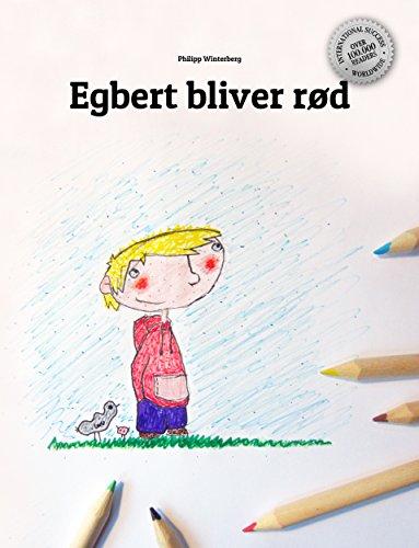 Egbert bliver rød: Children's Book (Danish Edition) (English Edition)