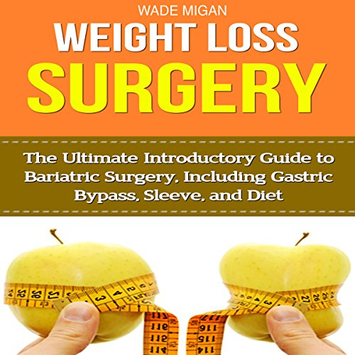 Weight Loss Surgery audiobook cover art