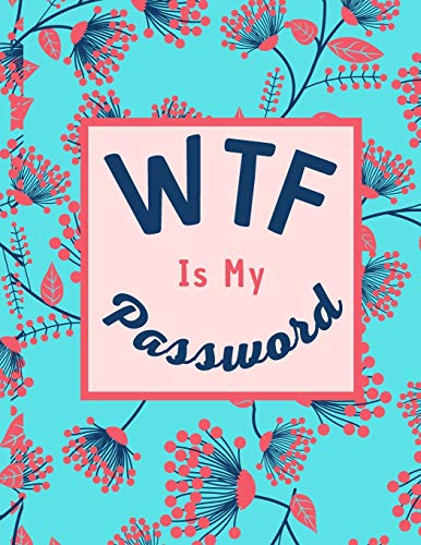 WTF Is My Password: Logbook To Protect Usernames and Passwords