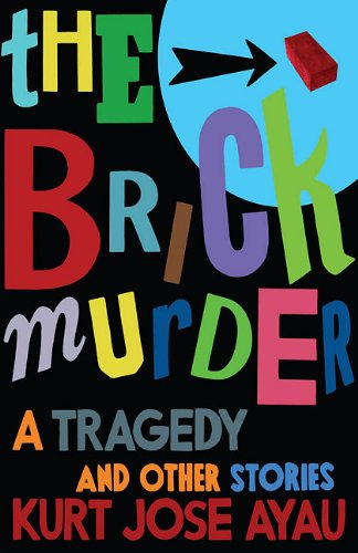 Image of The Brick Murder: A Tragedy and Other Stories