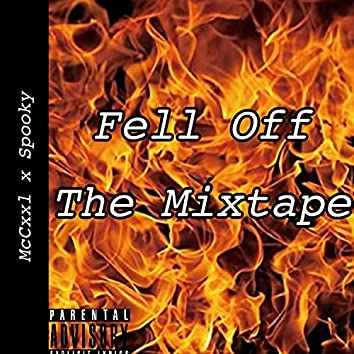 Fell Off The Mixtape