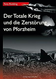 Der Totale Krieg und die Zerstörung von Pforzheim (Material