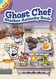 Ghost Chef Sticker Activity Book (Dover Little Activity Books Stickers)