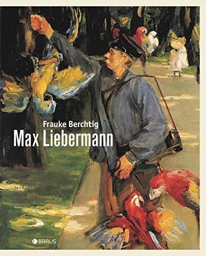 Max Liebermann: Eine Biografie in Bildern