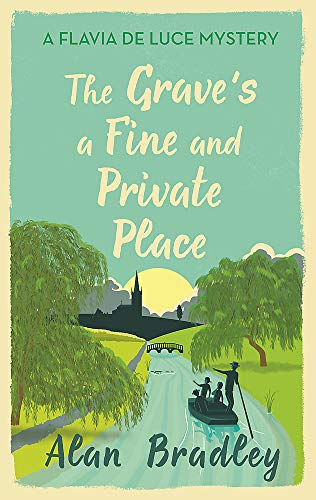 The Grave's a Fine and Private Place: The gripping ninth novel in the cosy Flavia De Luce series