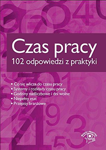Czas pracy: 102 odpowiedzi z praktyki