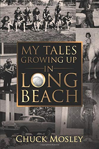 My Tales Growing Up In Long Beach