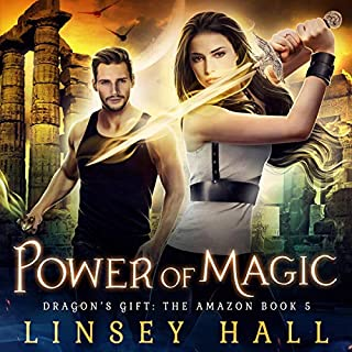 Power of Magic     Dragon's Gift: The Amazon, Book 5              By:                                                                                                                                 Linsey Hall                               Narrated by:                                                                                                                                 Laurel Schroeder                      Length: 5 hrs and 45 mins     1 rating     Overall 5.0