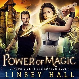 Power of Magic     Dragon's Gift: The Amazon, Book 5              Autor:                                                                                                                                 Linsey Hall                               Sprecher:                                                                                                                                 Laurel Schroeder                      Spieldauer: 5 Std. und 45 Min.     Noch nicht bewertet     Gesamt 0,0