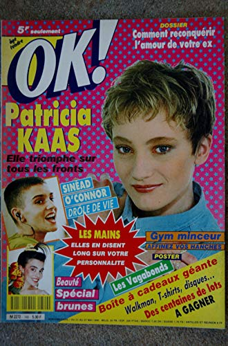 OK ! âge tendre 749 MAI 1990 COVER PATRICIA KAAS SINEAD O\'CONNOR STARMANIA POSTER LES VAGABONDS