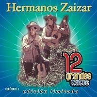 12 Grandes Exitos 1 by Hermanos Zaizar (2007-05-03)