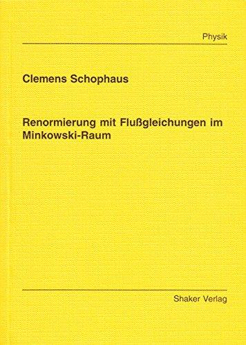 Renormierung mit Flußgleichungen im Minkowski-Raum