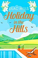 Holiday in the Hills: An uplifting romance to put a smile on your face (Island Romance)